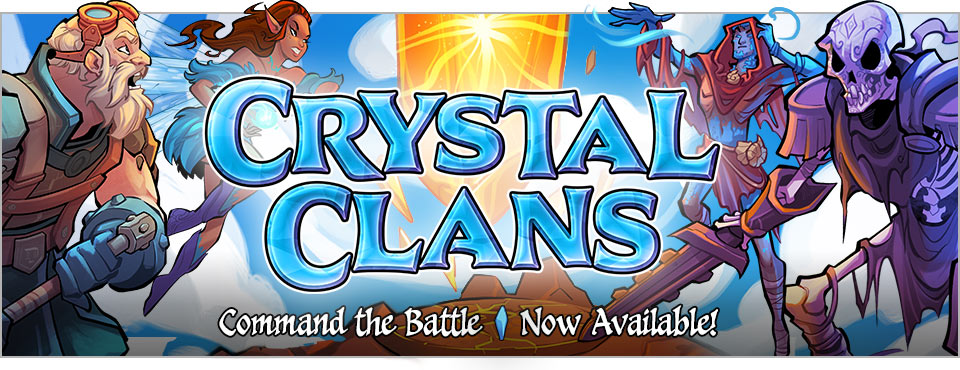 Crystal Clans, coming soon!
